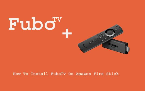 How To Install FuboTv On Amazon Fire Stick